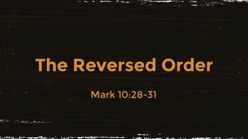The Reversed Order