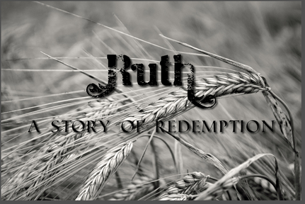 Ruth 1: Faithfulness