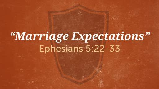 """Marriage Expectations"""