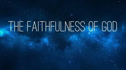 The Faithfulness of God