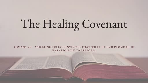 The Healing Covenant