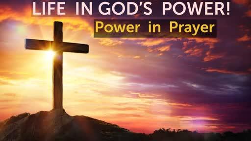 3 -3 -2019        Life in God's Power