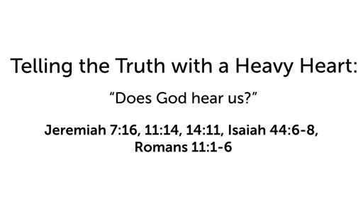 Does God hear us?