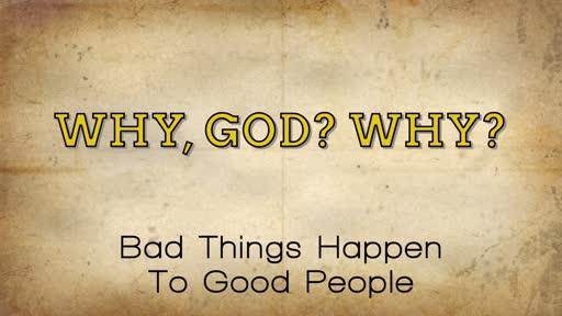 Why, God? Why?