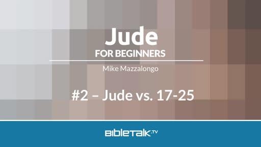 Jude vs. 17-25