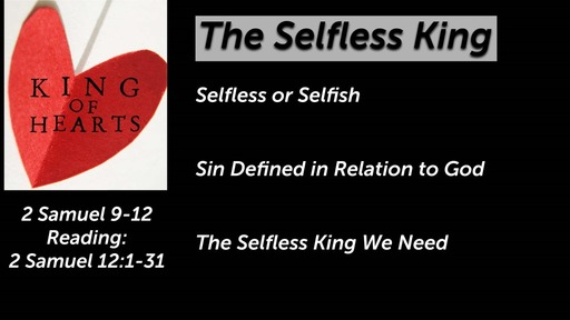 The Selfless King