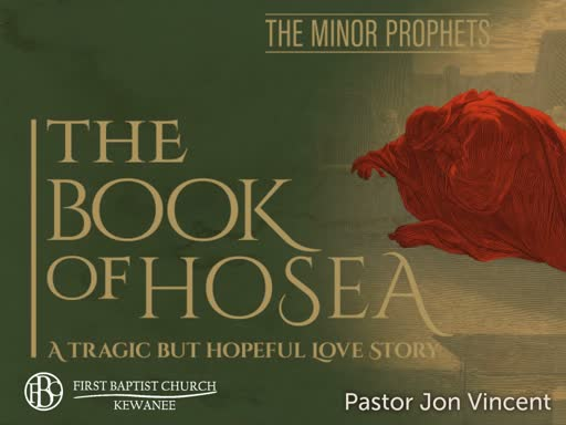 Hosea - Sin, Judgement and Love