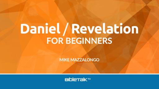 Daniel / Revelation for Beginners