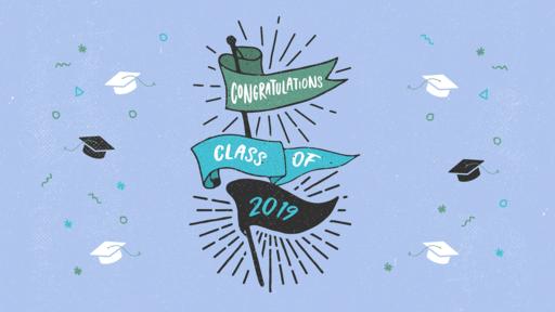Congrats Class Of 2019