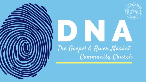 March 3, 2019 - DNA: The Gospel & RMCC - Gospel | Romans 1:16-17