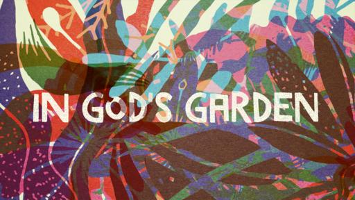 In Gods Garden