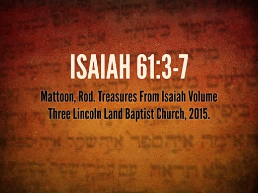 March 6, 2018 Wednesday - Isaiah 61
