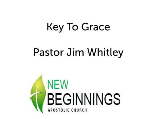 Wed 3/6 Keys to Grace