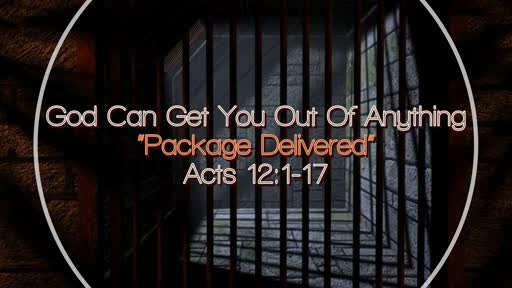 God Can Get You Out of Anything (Package Delivered)