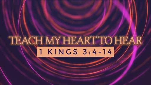 Teach My Heart to Hear