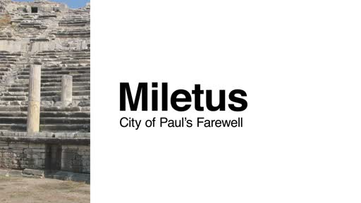 Miletus: City of Paul's Farewell