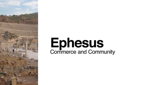 Ephesus: Commerce and Community