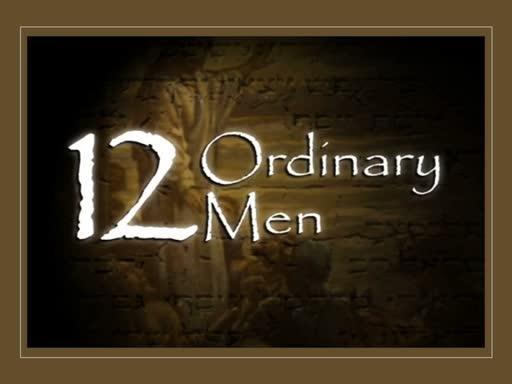 12 Ordinary Men