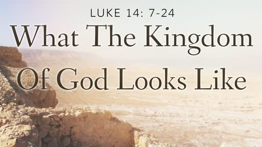 What the Kingdom of God Looks Like