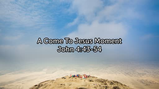 A Come To Jesus Moment