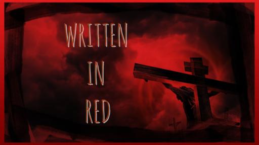 Written In Red Week 1
