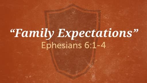 """Family Expectations"""