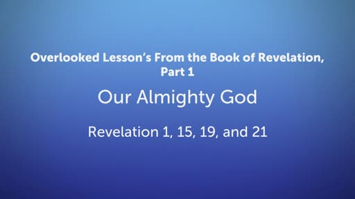 Overlooked Lesson's From Revelation