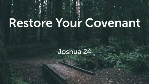 Restore Your Covenant