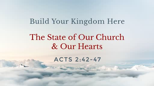 The State of Our Church & Our Hearts