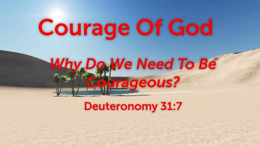 Courage Of God