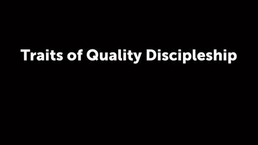 Traits of Quality Discipleship