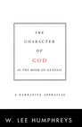 The Character of God in the Book of Genesis: A Narrative Appraisal