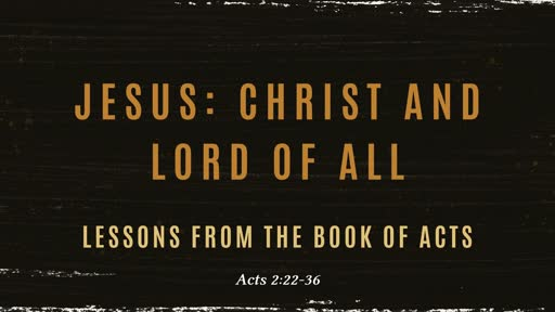 Jesus: Christ and Lord of all