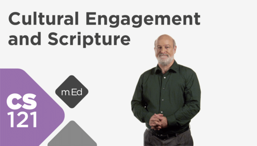 CS121 Cultural Engagement and Scripture