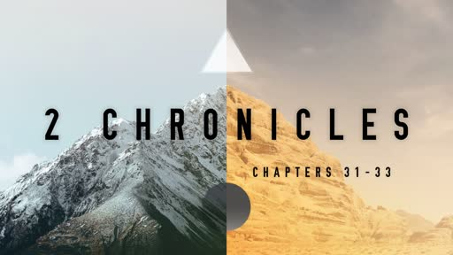 2 Chronicles 31-33