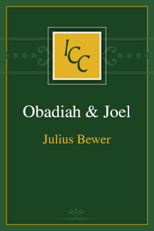 A Critical and Exegetical Commentary on Obadiah and Joel (ICC)