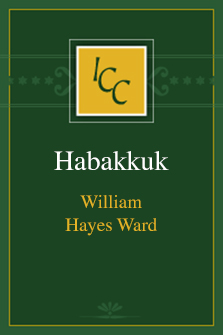 A Critical and Exegetical Commentary on Habakkuk (ICC)