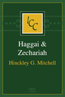 A Critical and Exegetical Commentary on Haggai & Zechariah