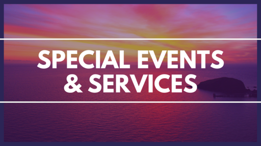 Special Events & Services