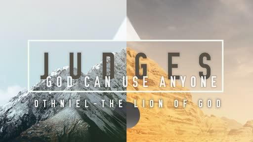 Judges - God Can Use Anyone