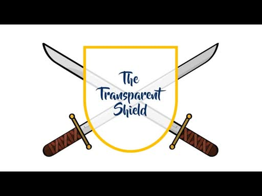 The Transparent Shield