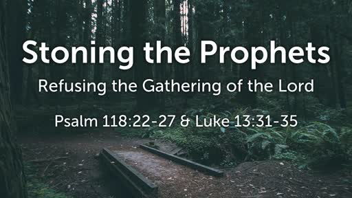 Mar 17 - Stoning the Prophets