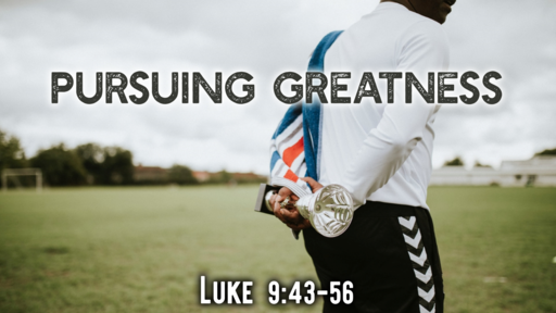 Pursuing Greatness