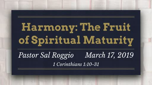 March 17 Harmony:  The Fruit of Maturity