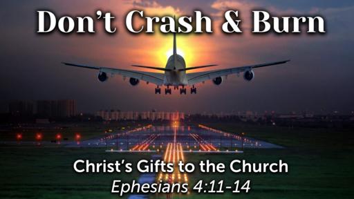 Don't Crash & Burn