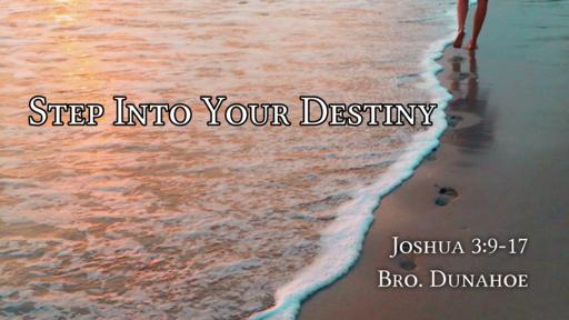 Step Into Your Destiny