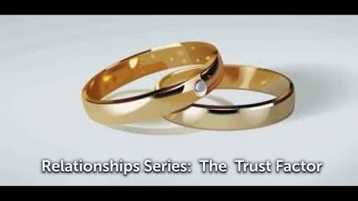 relationships: The Trust Factor