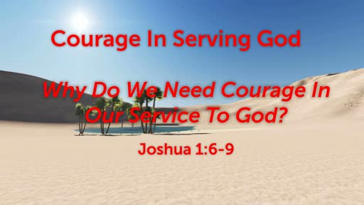 Courage In Serving God