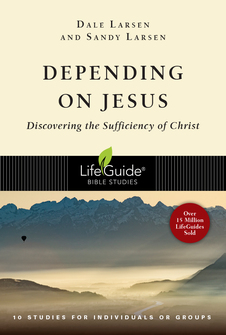 Depending on Jesus: Discovering the Sufficiency of Christ