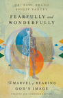 Fearfully and Wonderfully: The Marvel of Bearing God's Image